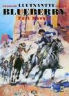 Luutnantti Blueberry: Fort Navajo - Jean-Michel Charlier, Jean Giraud