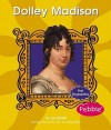 Dolley Madison - Jan Mader