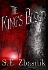 The King's Blood - S. E. Zbasnik