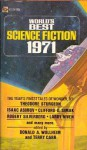 World's Best Science Fiction 1971 - Isaac Asimov, Robert Silverberg, R.A. Lafferty, Theodore Sturgeon, Gregory Benford, Larry Niven, Neal Barrett Jr., Ron Goulart, Clifford D. Simak, Bob Shaw, Terry Carr, Gordon Eklund, Donald A. Wollheim, H.B. Hickey, Jack Gaughan, Davis Meltzer, Michael G. Coney, Gerald J