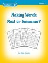 Making Words: Real or Nonsense - Nikki Smith