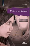 Muito Longe de Casa (Realidade) (Portuguese Edition) - Alice Walsh, Sandra Pina