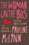 The Woman on the Bus - Pauline McLynn