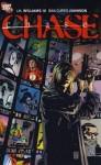 Chase. Writer, D. Curtis Johnson - Dan Curtis Johnson