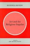 Art and the Religious Impulse - Eric Michael Mazur