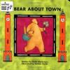 Bear About Town (A Barefoot Board Book) (Bear (Stella Blackstone)) - Stella Blackstone, Debbie Harter