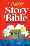 The International Children's Story Bible - Thomas Allen Nelson