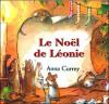 Le Noël de Léonie - Anna Currey, Jacqueline Odin
