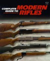 Complete Guide to Modern Rifles - Gene Gangarosa Jr., Bill Jarrett