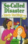 This So-Called Disaster: A Sandy Stockings Saga - John Jacobs, Shannon Parish
