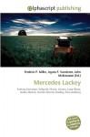 Mercedes Lackey - Frederic P. Miller, Agnes F. Vandome, John McBrewster