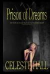 Prison of Dreams - Celeste Hall
