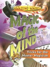 Magic of the Mind: Tricks for the Master Magician - Paul Zenon