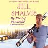 My Kind of Wonderful - Jill Shalvis, Karen White, Hachette Audio