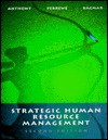 Strategic Human Resource Management - William P. Anthony