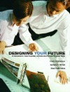 Designing Your Future: An Introduction to Career Preparation and Professional Practices in Interior Design - Cindy V. Beacham
