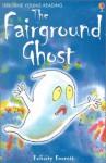 The Fairground Ghost - Felicity Everett