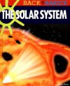 The Solar System - Brian Williams, Vicky Egan, Fiammetta Dogi