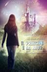 Il Principe e la Neve (Italian Edition) - Angela C. Ryan