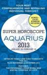 Aquarius (Super Horoscopes 2013) - Margarete Beim