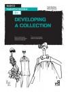 Basics Fashion Design 04: Developing a Collection - Elinor Renfrew, Colin Renfrew