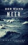 Der Mann aus dem Meer: Gay Fantasy Kurzgeschichte - Riley Greene, Jona Dreyer