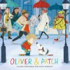 Oliver & Patch - Claire Freedman, Kate Hindley