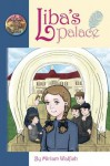 Liba's Palace - Miriam Walfish