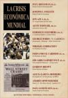 La Crisis Economica Mundial - Various