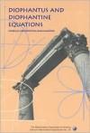Diophantus & Diophantine Equat - Abe Shenitzer