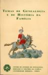 Temas de genealogia e história da família - Álvaro de Sousa Holstein, Gonçalo de Vasconcelos e Sousa