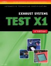 ASE Test Preparation- X1 Exhaust Systems (Delmar Learning's Ase Test Prep Series) - Thomson Delmar Learning Inc.