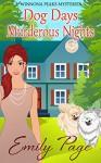 Dog Days Murderous Nights: Winnona Peaks Mysteries Book 1 - Emily Page