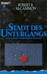Stadt Des Untergangs Und Andere Horrorgeschichten - Robert R. McCammon, Stefan Troßbach