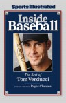 Sports Illustrated: Inside Baseball: The Best of Tom Verducci - Sports Illustrated