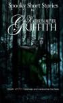 Spooky Short Stories - Kathryn Meyer Griffith, Dawne Dominique