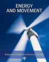 Energy And Movement (Britannica Illustrated Science Library) - Encyclopaedia Britannica