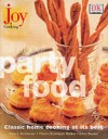 All About Party Food (Joy Of Cooking) - Marion Rombauer Becker, Ethan Becker