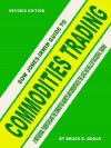 Dow Jones-Irwin Guide to Commodities Trading - Bruce G. Gould