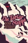 The Tartar Steppe - Stuart Hood, Dino Buzzati, Marty Parks