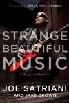 Strange Beautiful Music: A Musical Memoir - Joe Satriani, Jake Brown, Brian May