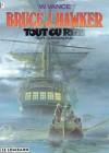 Tout ou rien (Bruce J. Hawker, tome 5) - William Vance, André-Paul Duchâteau
