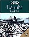 Danube: Cyanide Spill - Nichol Bryan