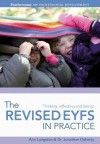 The Revised Eyfs in Practice - Ann Langston