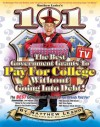 101 Of The Best Government Grants To Pay For College Without Going Into Debt - Matthew Lesko, Mary Ann Martello, Kelly Edmiston