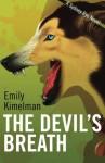 THE DEVIL'S BREATH (A Sydney Rye Novel, #5) (Volume 5) - Emily Kimelman