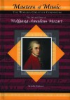 Wolfgang Amadeus Mozart (Musicmakers: World's Greatest Composers) (Masters of Music) - John Bankston
