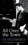 All Over the Town - R.F. Delderfield