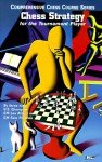 Chess Strategy for the Tournament Player - Lev Alburt