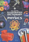 The Usborne Illustrated Dictionary Of Physics - Corinne Stockley, Jane Wertheim